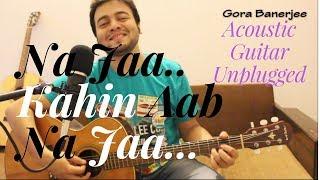 Na Jaa Kahin Aab Na Jaa   Tribute To Md. Rafi Jee   Live Acoustic Guitar Unplugged Cover