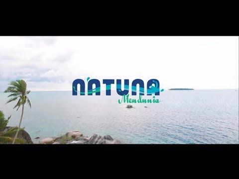 NATUNA 2017 - Natuna Mendunia
