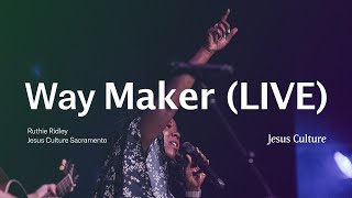 Way Maker | Ruthie Ridley | Jesus Culture Sacramento