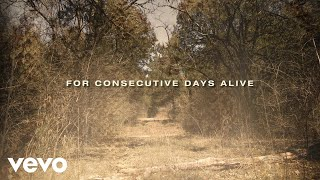 Justin Moore Consecutive Days Alive