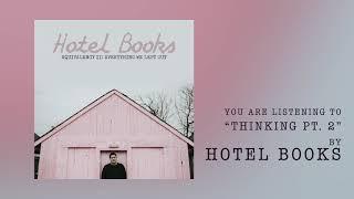 Hotel Books - Thinking Pt  2