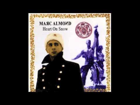 Marc Almond - White Flowers Of Acacia
