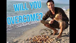 Will you OVERCOME?