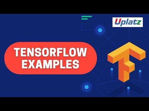 TensorFlow Examples   TensorFlow Tutorial & Certification   Uplatz