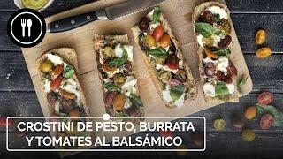 Crostini de PESTO, BURRATA y TOMATES al balsámico, una receta rica y súper fácil |Directo al Paladar