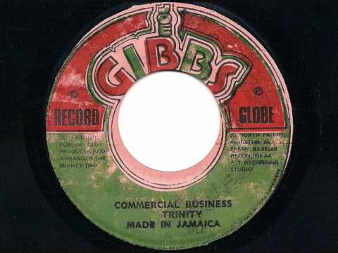 "TRINITY - Commercial Business + Version - JA Joe Gibbs 7"" Mp3"