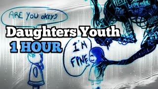 Daughters - Youth { 1 Hour } ( By: Glassnote Records)