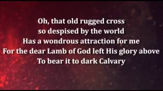 The Old Rugged Cross worship video