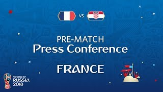 2018 FIFA World Cup Russia™ - FRA vs CRO - France Pre-Match Press Conference