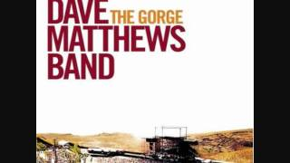 One Sweet World ~ Dave Matthews Band -- The Gorge (9-6-02)