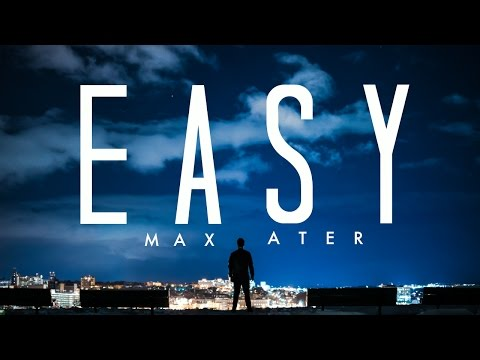 Easy by Max Ater...