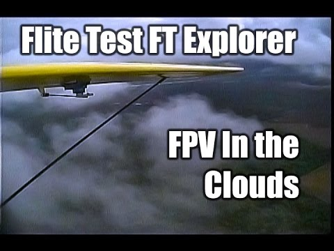 -ft-explorer-fpv-clouds