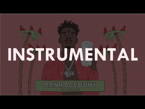 21 Savage – Bank Account (instrumental) Prod. Station 666
