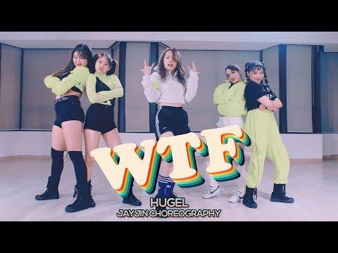 HUGEL ft. Amber van Day - WTF : JayJin Choreography