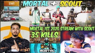 MORTAL AND SCOUT PLAYING TOGETHER ON STREAM 35 KILLS I MORTAL 2020 1ST STREAM  II G T C