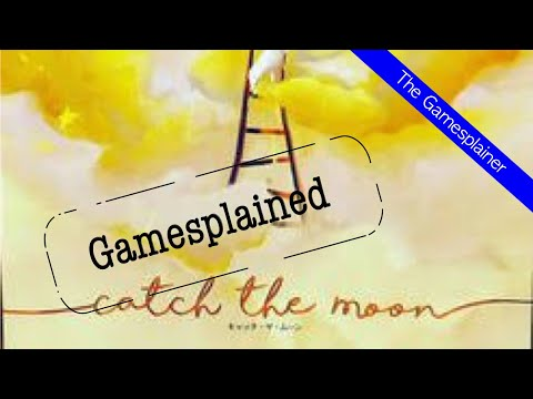 Catch The Moon Gamesplained - Introduction