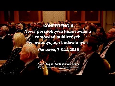 Wideorelacja z Konferencji pt. Nowa perspektywa finansowania zamówień publicznych w inwestycjach budowlanych