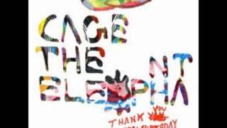 Cage The Elephant - Its Always Something