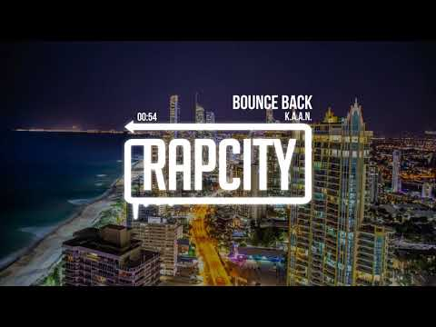 Download K.A.A.N. - Bounce Back (Prod. By Genshin) HD Mp4 3GP Video and MP3