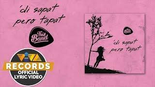 Di Sapat Pero Tapat This Band Official Lyric Video