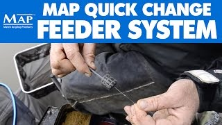 MAP Quick Change feeder system