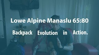 From a 1995 backpack to the Lowe Alpine Manaslu 65:80