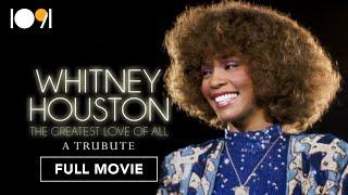 Whitney Houston: The Greatest Love of All (FULL DOCUMENTARY)