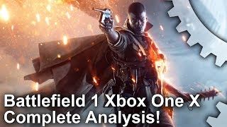 [4K] Battlefield 1 on Xbox One X: 4K Upgrade Analysed - But What