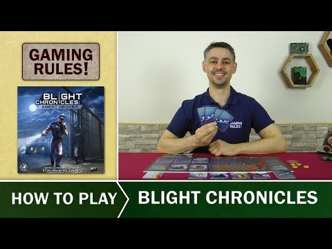 Blight Chronicles - Official How to Play video from Gaming Rules!