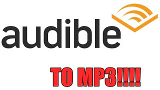 Easiest Way To Convert Audible To Mp3 - For  - Aax Files To Mp3