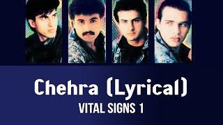 Chehra (Lyrical) - Vital Signs 1