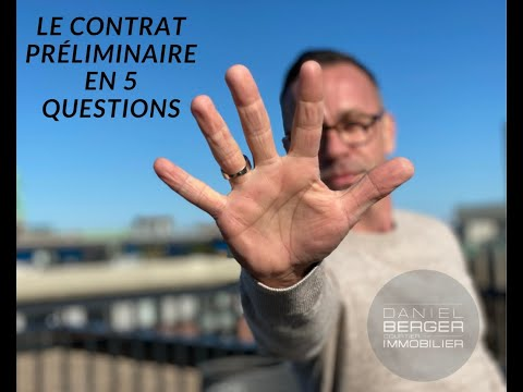 Le contrat préliminaire en 5 questions