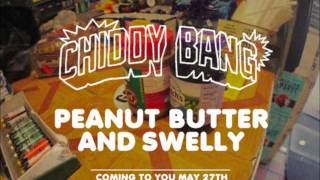 Chiddy Bang - High As The Ceiling - Peanut Butter and Swelly - NEW!