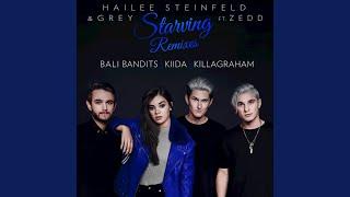Starving (Bali Bandits Remix)