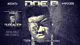 "Doe B ""Turn Up"" [Official Audio]"