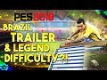PES 2018: Brazil Trailer - Trophy List - New Legends & Difficulty!