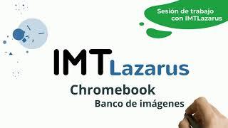 IMTLazarus: Banco de imágenes - sesión de trabajo.