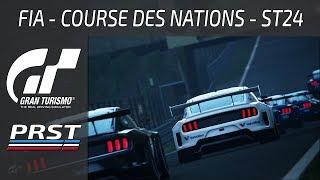 GRAN TURISMO SPORT: ST24 COURSE DES NATIONS FIA GT - NE PAS SUBIR LA PRESSION !!