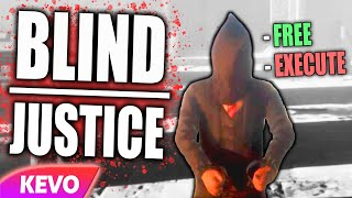 Blind Justice but I am a horrible judge