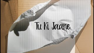 The PropheC - Tu Ki Jaane (Lyric Video) | The   - YouTube