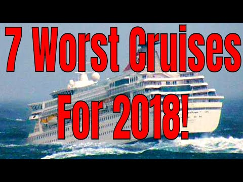 The 7 Worst Cruises Of 2018! Norwegian Carnival Princess Royal Caribbean MSC