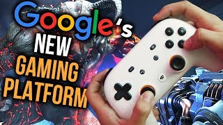 Google STADIA: 7 Ways It's A DIFFERENT Gaming Platform