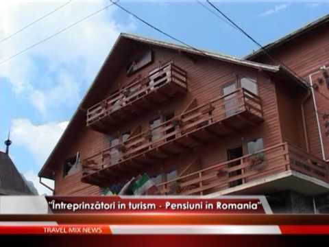 """""""Întreprinzători în turism – Pensiuni în România"""" – VIDEO"""