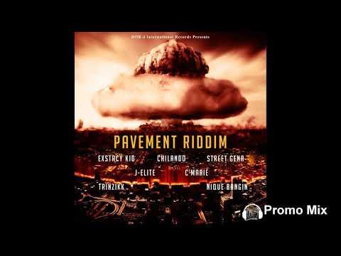Pavement Riddim Mix (Full  Oct 2018) Feat. Chilando  CMarie  J-Elite  Trinzikk  Street Gena