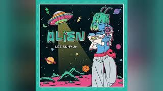 LEE SUHYUN ALIEN LeeSUHYUN 이수현 Alien...