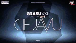 Grasu XXL feat Ami -  Deja Vu  + Versuri