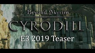 Beyond Skyrim: Cyrodiil - E3 2019 Teaser