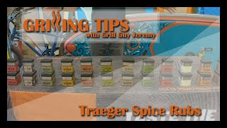 Grilling Tips With Grill Guy Jeremy - Traeger Spice Rubs