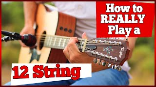 12 Principles of Playing a 12-STRING