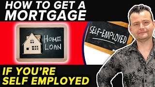 Self Employed Mortgage: How to Buy a Home as a 1099 employee